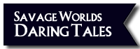 Button Downloads Savage Worlds Daring Tales of Adventure