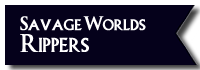 Button Downloads Savage Worlds Rippers